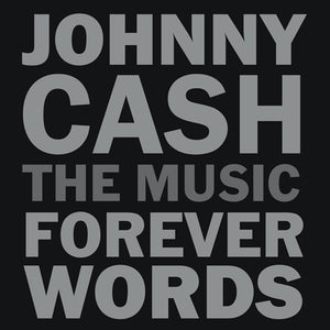 JOHNNY CASH: THE MUSIC - FOREV <br/> <small>JOHNNY CASH: THE MUSIC - FOREV</small>