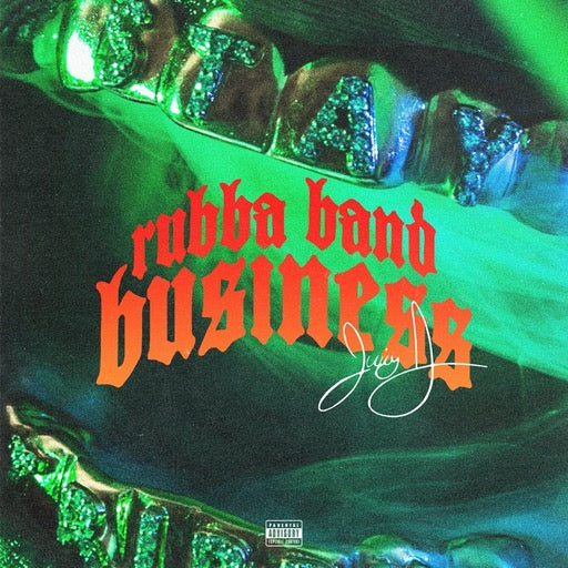 JUICY J <br/> <small>RUBBA BAND BUSINESS: THE ALBUM</small>