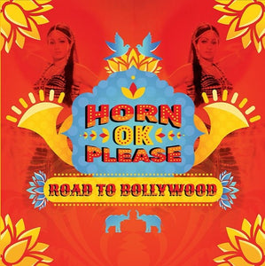 HORN OK PLEASE: ROAD TO BOLLYW <br/> <small>HORN OK PLEASE: ROAD TO BOLLYW</small>