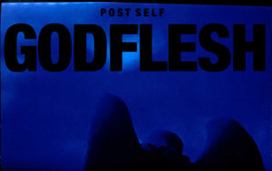 GODFLESH <br/> <small>POST SELF</small>