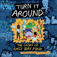 VA-TURN IT AROUND <br/> <small>STORY OF EAST BAY PUNK</small>