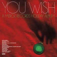 YOU WISH-MERGE COMPILATION <br/> <small>MERGE HOLIDAY ALBUM</small>