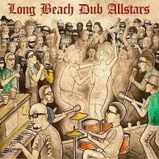 LONG BEACH DUB ALLSTARS <br/> <small>LONG BEACH DUB ALLSTARS</small>