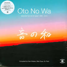 OTO NO WA - SELECTED SOUNDS OF <br/> <small>SOUNDS OF JAPAN 1998-2018</small>