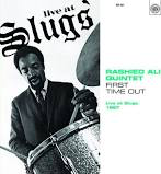 RASHIED ALI QUINTET <br/> <small>FIRST TIME OUT: LIVE AT SLUGS</small>