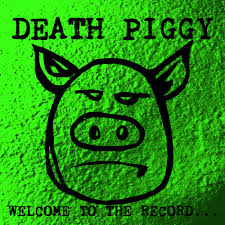 DEATH PIGGY (GWAR) <br/> <small>WELCOME TO THE RECORD (RSD2)</small>
