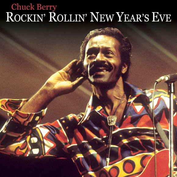 BERRY,CHUCK <br/> <small>ROCKIN' N ROLLIN NEW YEAR'S EVE (BF20)</small>
