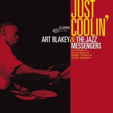 BLAKEY,ART & JAZZ MESSENGERS <br/> <small>JUST COOLIN</small>