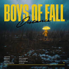 BOYS OF FALL <br/> <small>DISTANCE</small>
