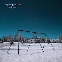 PINEAPPLE THIEF <br/> <small>LITTLE MAN</small>