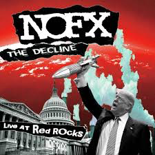 NOFX <br/> <small>DECLINE: LIVE AT RED ROCKS</small>