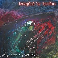 TRAMPLED BY TURTLES <br/> <small>SONGS FROM A GHOST TOWN (GOLD)</small>