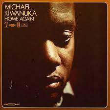 KIWANUKA,MICHAEL <br/> <small>HOME AGAIN</small>