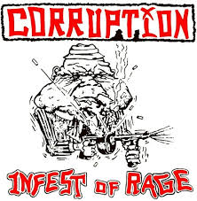 CORRUPTION <br/> <small>INFEST OF RAGE</small>