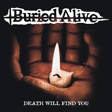BURIED ALIVE <br/> <small>DEATH WILL FIND YOU (COLV) (EP</small>