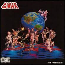 GWAR <br/> <small>THIS TOILET EARTH (BLUE RED)</small>