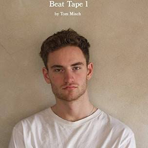 MISCH,TOM <br/> <small>BEAT TAPE 1</small>