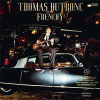 DUTRONC,THOMAS <br/> <small>FRENCHY</small>