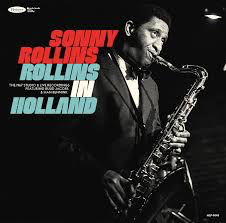 ROLLINS,SONNY <br/> <small>ROLLINS IN HOLLAND: 1967 (BF20)</small>