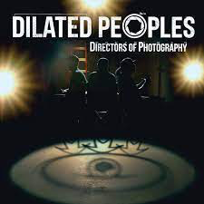 DILATED PEOPLES <br/> <small>DIRECTORS OF PHOTOGRAPHY (CLEAR)</small>