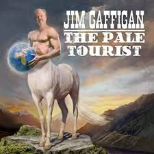 GAFFIGAN,JIM <br/> <small>PALE TOURIST</small>