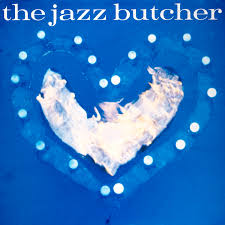 JAZZ BUTCHER <br/> <small>CONDITION BLUE (RSD2)</small>