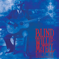 MCTELL,BLIND WILLIE <br/> <small>KILL IT, KID-ESSENTIAL (BLUE)</small>