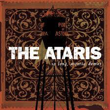 ATARIS <br/> <small>SO LONG ASTORIA DEMOS (COLV) (</small>