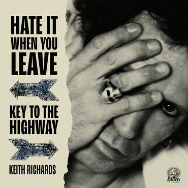 RICHARDS,KEITH <br/> <small>HATE IT WHEN YOU LEAVE (RSD3)</small>