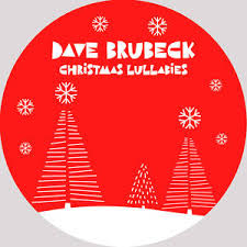 BRUBECK,DAVE <br/> <small>CHRISTMAS LULLABIES (ETCHED COLV) (BF20)</small>