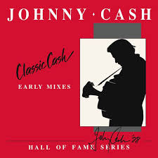 CASH,JOHNNY <br/> <small>CLASSIC CASH:HALL OF FAME(RSD3</small>