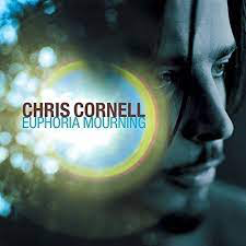 CORNELL,CHRIS <br/> <small>EUPHORIA MOURNING</small>