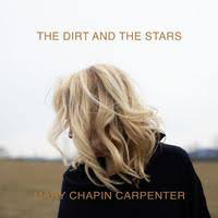 CARPENTER,MARY-CHAPIN <br/> <small>DIRT AND THE STARS</small>