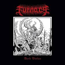 FURNACE <br/> <small>DARK VISTAS (LTD)</small>
