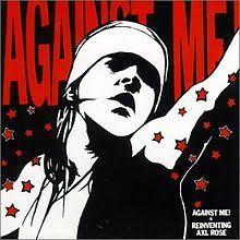 AGAINST ME <br/> <small>REINVENTING AXL ROSE</small>