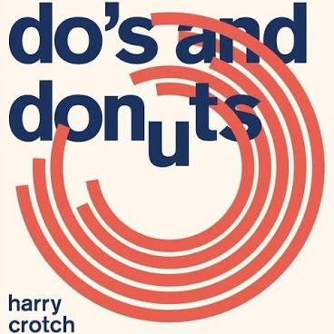 HARRY CROTCH <br/> <small>DO'S AND DONUTS</small>
