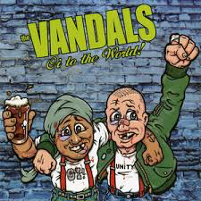 VANDALS <br/> <small>OI TO THE WORLD (GRN) (LTD)</small>