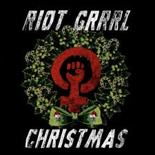 RIOT GRRRL CHRISTMAS / VARIOUS <br/> <small>RIOT GRRRL CHRISTMAS / VARIOUS</small>