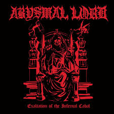 ABYSMAL LORD <br/> <small>EXALTATION OF THE INFERNAL CAB</small>