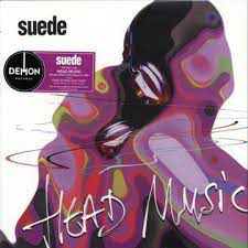 SUEDE <br/> <small>HEAD MUSIC (UK)</small>
