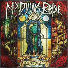 MY DYING BRIDE <br/> <small>FEEL THE MISERY</small>