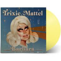 TRIXIE MATTEL <br/> <small>BARBARA (YELLOW) (POSTER)</small>