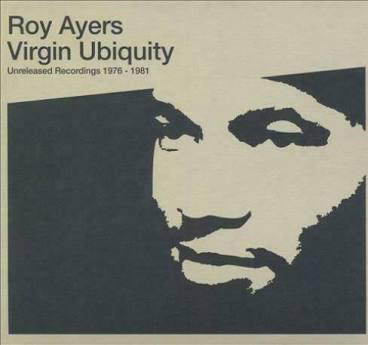 AYERS,ROY <br/> <small>VIRGIN UBIQUITY: UNRELEASED RE</small>
