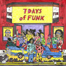 7 DAYS OF FUNK (SNOOP DOGG & DAM FUNK)<br/> <small>7 DAYS OF FUNK</small>