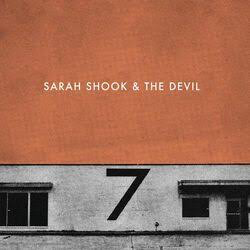 SARAH SHOOK & THE DISARMERS <br/> <small>SEVEN (180GR)</small>