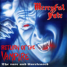 MERCYFUL FATE <br/> <small>RETURN OF THE VAMPIRE (REIS)</small>