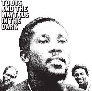 TOOTS & MAYTALS <br/> <small>IN THE DARK</small>