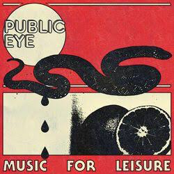 PUBLIC EYE <br/> <small>MUSIC FOR LEISURE (COLV)</small>