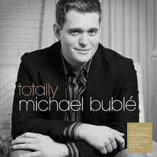 BUBLE,MICHAEL <br/> <small>TOTALLY (OFGV) (UK)</small>