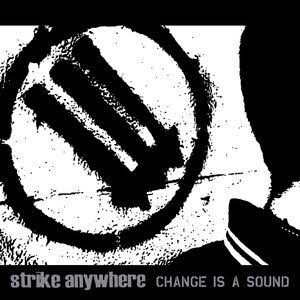 STRIKE ANYWHERE <br/> <small>CHANGE IS A SOUND (CLEAR W/BLACK) </small>